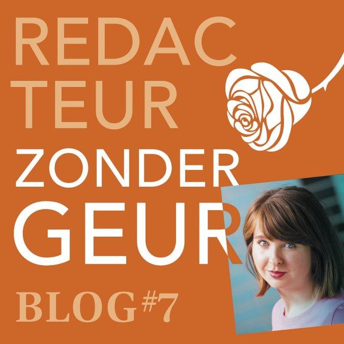 Blog 7 - redacteur zonder geur